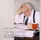 Profesorius Algirdas Antanas Avižienis