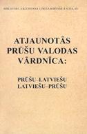 Atjaunotās prūšu valodas vārdnīca: latviešu-prūšu