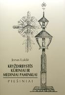 Kryždirbystės kūriniai ir mediniai paminklai: piešiniai, Jonas Lukšė