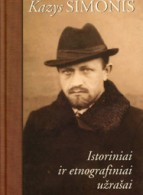 Kazys Šimonis. Istoriniai ir etnografiniai užrašai