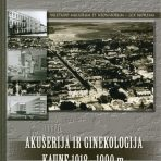 Akušerija ir ginekologija Kaune 1918–1990 m.