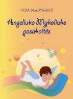 Angeliuko Mykoliuko pasakaitės